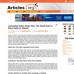 Launceston Motor Home Hire: The Finest Way to Enjoy Hotel on Wheels
