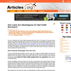 How Loans Are Advantageous for Bad Credit Borrowers?