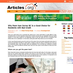 Why Pawn Loans Is Good Choice Of Customers