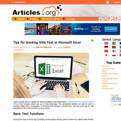 Tips for Working With Text in Microsoft Excel