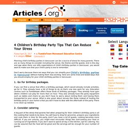 4 Children's Birthday Party Tips That Can Reduce Your Stress