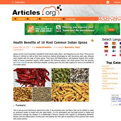 Health Benefits of 10 Most Common Indian Spices