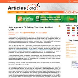 Right Approach Of Getting Your Road Accident Claim