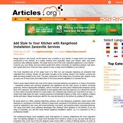 Add Style to Your Kitchen with Rangehood Installation Zanesville Services