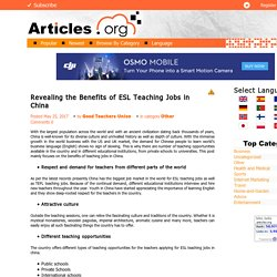 Revealing the Benefits of ESL Teaching Jobs in China