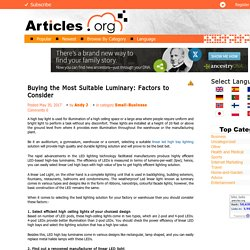 Buying the Most Suitable Luminary: Factors to Consider