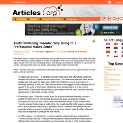 Teeth Whitening Toronto: Why Going to a Professional Makes Sense