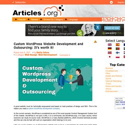 Custom WordPress Website Development and Outsourcing: It's worth it!