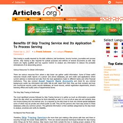 Benefits Of Skip Tracing Service And Its Application To Process Serving
