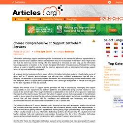 Choose Comprehensive It Support Bethlehem Services