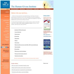 HGI - a rich archive of articles about the human givens, human psychology and behaviour and more...