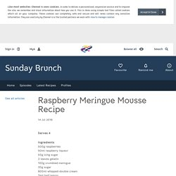 Sunday Brunch - Articles - Raspberry Meringue Mousse Recipe - All 4