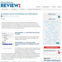 9 articles sur la révolution de l'éducation