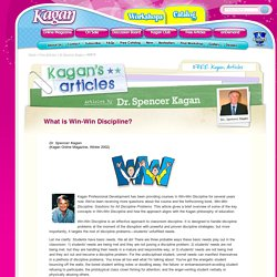 Articles by Dr. Spencer Kagan - What is Win-Win Discipline?