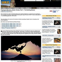 UKC Articles - Training to Become a Better Climber - Part 1