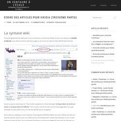 Écrire des articles pour Vikidia (troisième partie) – Un Centaure à l'école