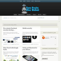 , Articles,TwoFruitsOneRobot,Five minute Facebook security checkup,app review, South Africa