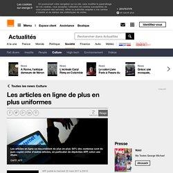 Les articles en ligne de plus en plus uniformes sur Orange Actualités