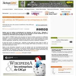 Les articles de Wikipedia sur les entreprises du CAC 40