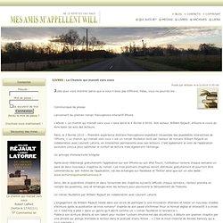 Le Chemin qui menait vers vous - Livres - Articles - William Réj