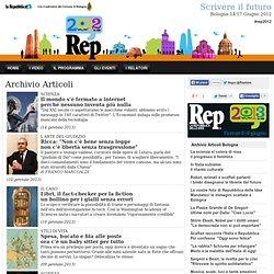 Articoli Repubblica delle Idee 2012 - Scrivere il futuro
