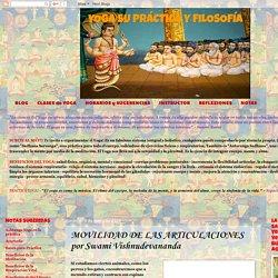 YOGA SU PRÁCTICA Y FILOSOFÍA: MOVILIDAD DE LAS ARTICULACIONES por Swami Vishnudevananda