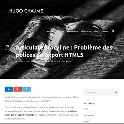 Articulate Storyline : Problème des polices en export HTML5