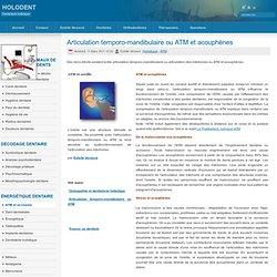 Articulation temporo-mandibulaire ou ATM et acouphènes