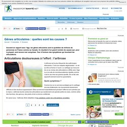 L'arthrose, première cause des articulations douloureuses