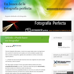 Artículo: ¿Puedo hacer esafotografía? « En busca de la fotografía perfecta