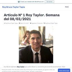 Artículo Nº 1 Roy Taylor. Semana del 08/03/2021