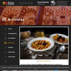 Sitios de España. Artículo 10 platos que debes probar si visitas Asturias.