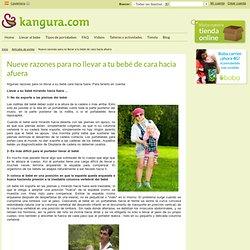 Nueve razones para no llevar a tu bebé de cara hacia afuera - Kangura portabebés