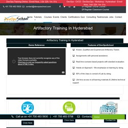 Artifactory Training in Hyderabad by Supreme Trainers in Online and Classroom