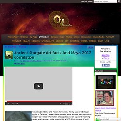 Ancient Stargate Artifacts And Maya 2012 Correlation - OV
