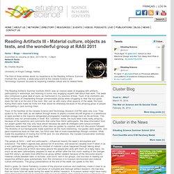 Lectura Artifacts III - La cultura material, objetos como los textos, y el grupo de maravilla en RASI 2011