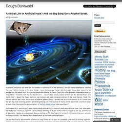 Artificial Life or Artificial Hype? And the Big Bang Gets Another Boost. « Doug's Darkworld