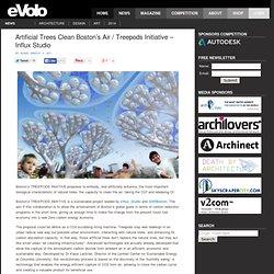 Artificial Trees Clean Boston's Air / Treepods Initiative – Influx Studio