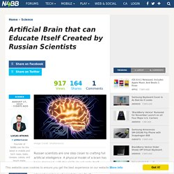 Artificial Brain that can Educate Itself Created by Russian Scientists