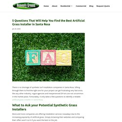 What to Ask to Find the Best Artificial Grass Installer in Santa Rosa