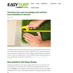 Financial Benefits of Artificial Grass Installation in Houston