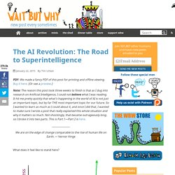 The AI Revolution: Road to Superintelligence - Wait But Why