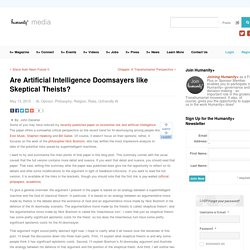Are Artificial Intelligence Doomsayers like Skeptical Theists? - h+ Media
