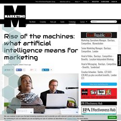 Rise of the machines: what artificial intelligence means for marketing