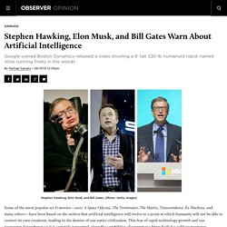 Stephen Hawking, Elon Musk, and Bill Gates Warn About Artificial Intelligence