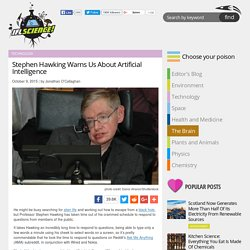 Stephen Hawking Warns Us About Artificial Intelligence