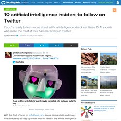 10 artificial intelligence insiders to follow on Twitter