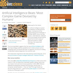 Artificial Intelligence Beats 'Most Complex Game Devised by Humans'