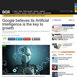 Google estime que son intelligence artificielle est la clé de la croissance