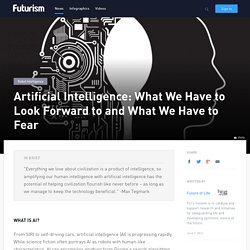 Artificial Intelligence: What We Have to Look Forward to and What We Have to Fear
